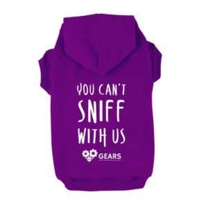 You Can't Sniff With Us Dog Hoodie. Dog Apparel. Dog Clothing